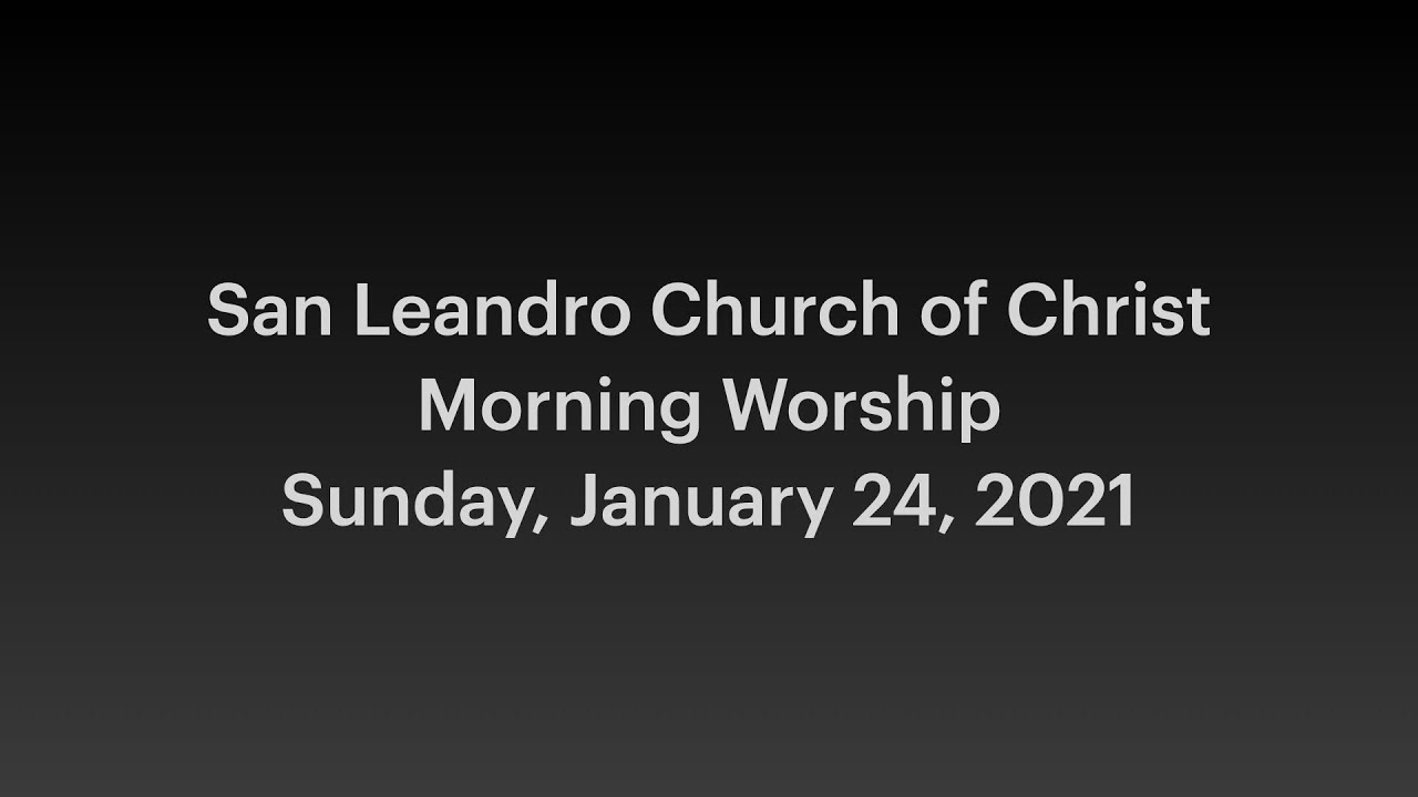 January 24, 2021 Worship