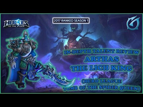 Grubby | Heroes of the Storm - Arthas - Talent Review - HL S1 2017 - Tomb of the Spider Queen