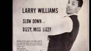 Larry Williams    Slow Down