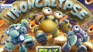 Ironcalypse Level1-11 Walkthrough