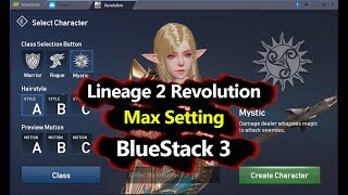 How to Play Lineage 2 Revolution on PC With Max Setting - BlueStack 3