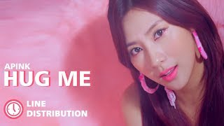Apink - Hug Me : Line Distribution  Color Coded  | 에이핑크 - 안아줘요