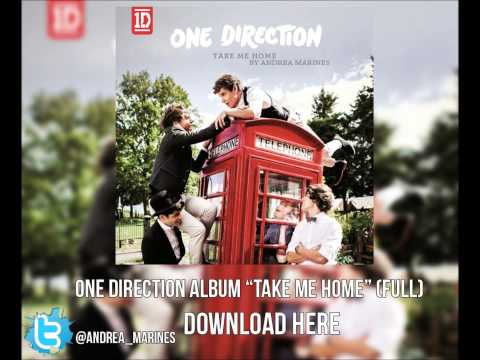 """One Direction """"Take Me Home"""" Album [Full Download]"""