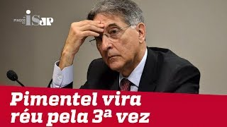 Petista Pimentel vira réu novamente