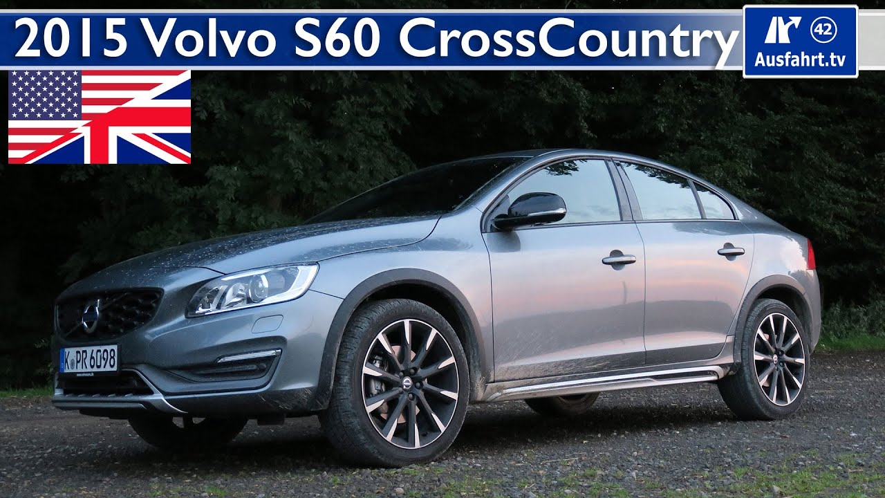 2015 volvo s60 cross country full test in depth review. Black Bedroom Furniture Sets. Home Design Ideas