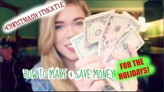 How to make & save money for the Holidays! // Makeupkatie95 Thumbnail