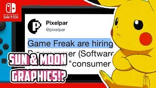 Game Freak are HIRING - What does that mean for Pokémon Switch!? - How will the games look? - RUMOR
