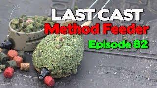 LAST CAST Match Scenario Method Feeder Fishing e82 Match Fishing