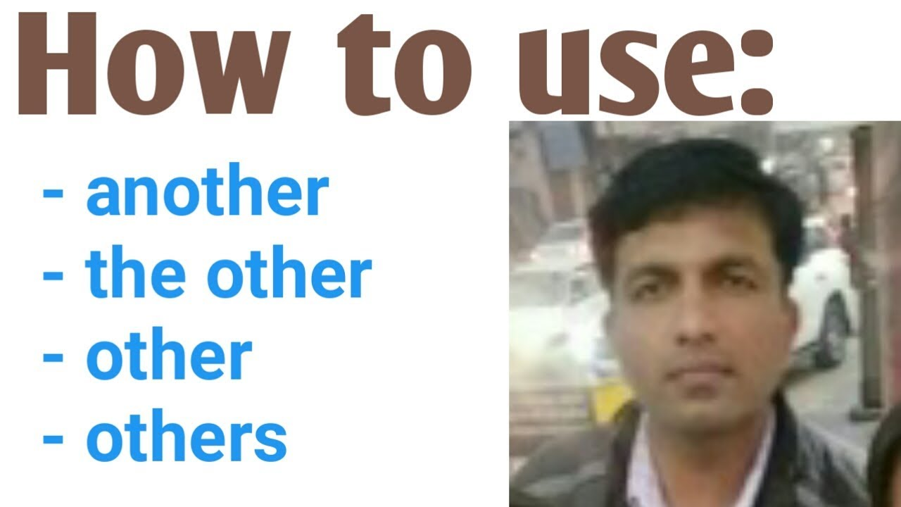 Download another, other, the other    used as determiners    English grammar