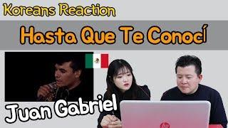 Juan Gabriel - Hasta Que Te Conocí Reaction [Koreans Hoon &...