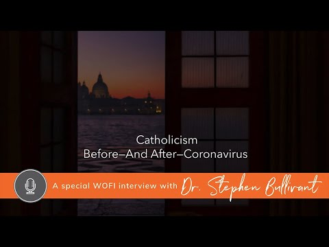 Catholicism: Before and After Coronavirus with Dr. Stephen Bullivant and Jared Zimmerer