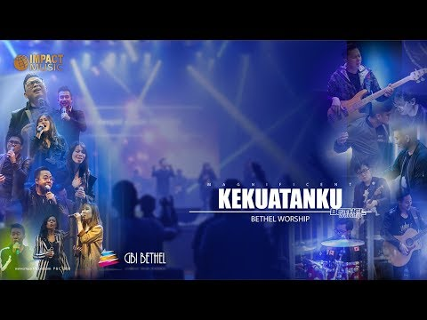 Lirik Lagu Kekuatanku - Bethel Worship - Senandung Lirik lagu