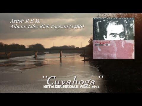 Cuyahoga - R.E.M. (1986) Remastered FLAC HD 1080p ~MetalGuruMessiah~