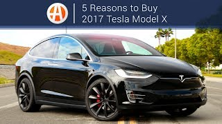 2017 Tesla Model X | 5 Reasons to Buy | Autotrader