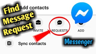 How to Fix Messenger Message Request Missing & Not Showing Problem Solved