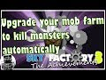 Upgrade your mob farm to kill monsters automatically