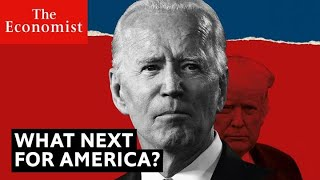 Joe Biden wins: what next for America? | The Economist