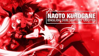 Hey Guys! More English dub victory quotes for u! This time its Naot...