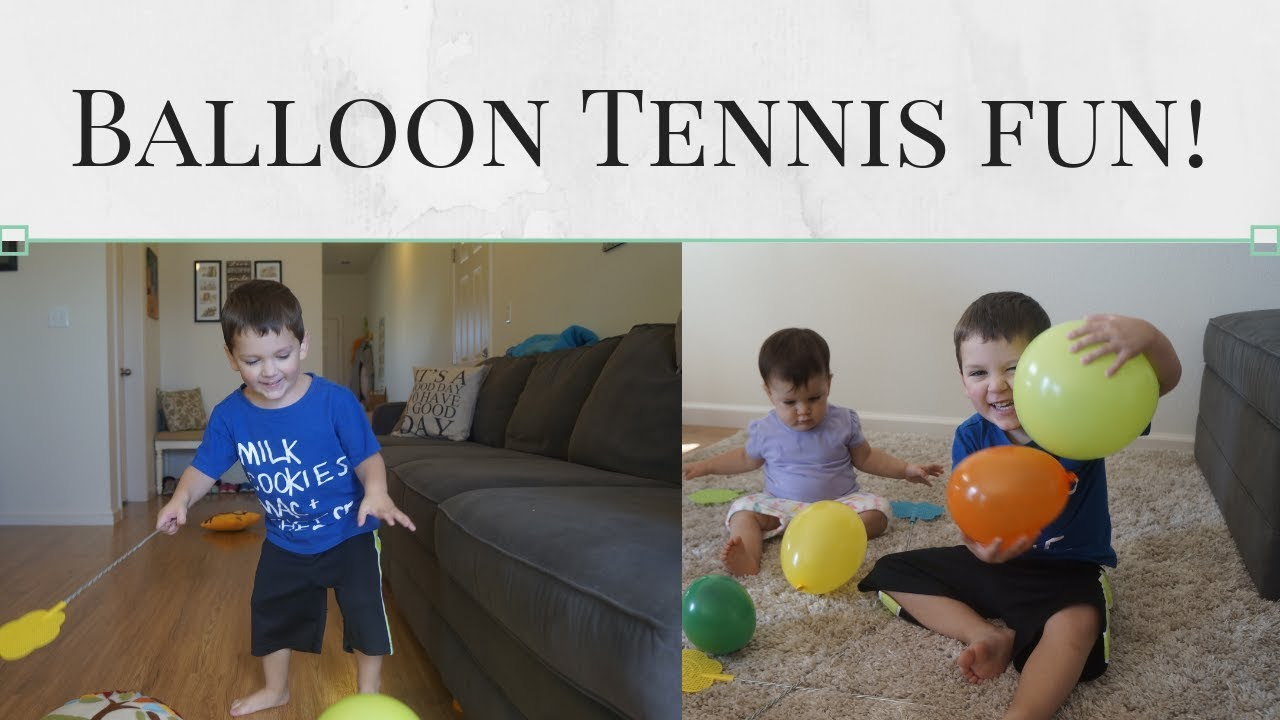 Tennis For Toddlers Balloon Tennis Fun With Toddlers Family Fun
