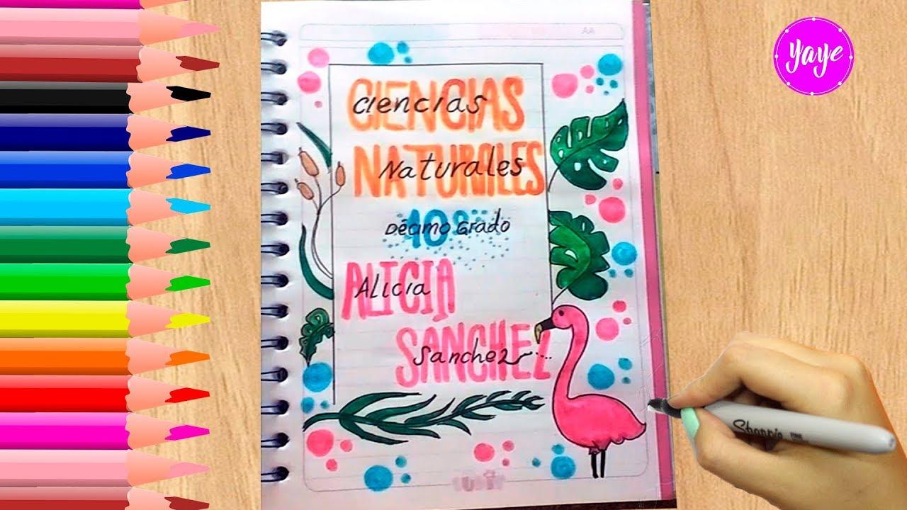 Ideas Para Marcar Cuadernos Regreso A Clases Cómo Marcar Cuaderno De C Naturales Yaye Youtube