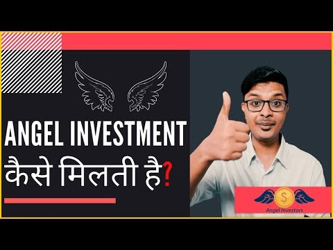 Everything about Angel Investment and Angel Investors (HINDI)| StartupGyaan by Arnab
