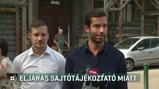 Sajtótájékoztatót tartották, gyülekezési jog megsértése miatt idézték be őket 19-08-23