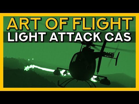 The Light Attack Helo - Art of Flight, Ep 7 - Arma 2 and Arma 3
