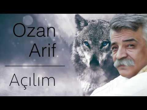 Ozan Arif   AÇILIM