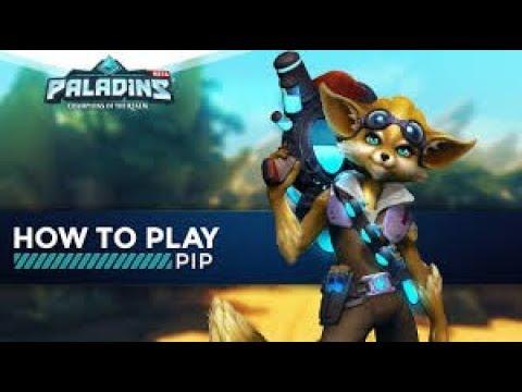 Paladins gameplay] Pip