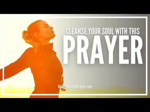 Prayer For Soul Cleansing - Soul Cleansing Spiritual Prayer