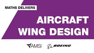 Aircraft Wing Design – Maths Delivers