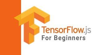 TensorFlow JS Eğitimi - yeni Başlayanlar için TensorFlow ile bir sinir ağı Kurmak