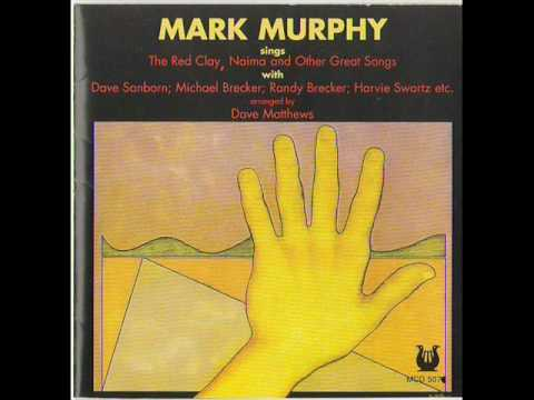 Mark Murphy - On The Red Clay