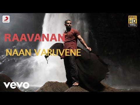 Raavanan - Naan Varuvene Tamil Lyric |...