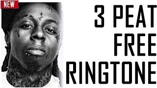 3 Peat Free Ringtone - [SpaceCake] Lil Wayne Ringtones