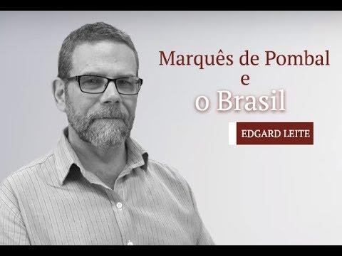 O Marquês de Pombal e o Brasil