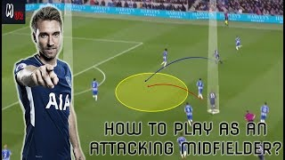 How To Play As An Attacking Midfielder In Football? Tips To Be A Successful Play-Maker