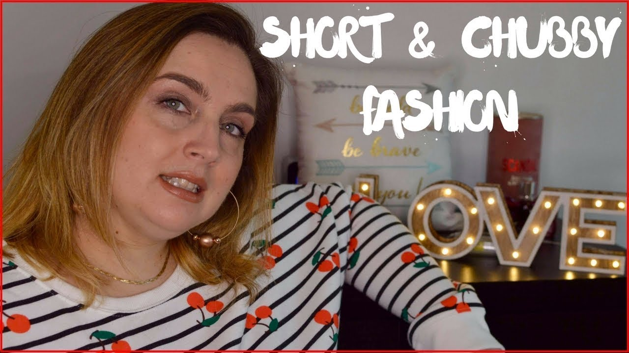 Curvylexie Short Chubby Fashion Tips  F0 9f 91 97