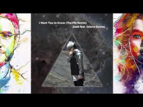 I Want You to Know (The PBJ Remix) - Zedd...