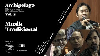 Download Lagu Archipelago Festival 2018 Musik Tradisional MP3