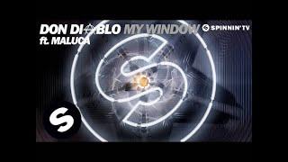 Don Diablo feat. Maluca - My Window (Available April 13)