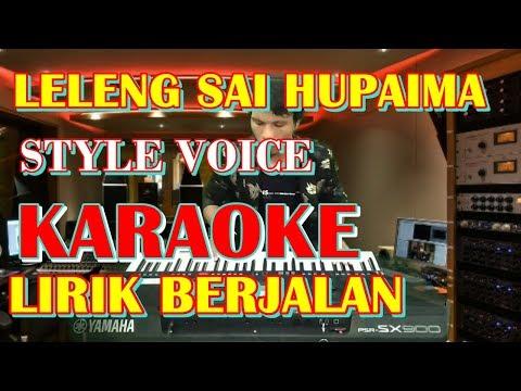 KARAOKE LELENG MA HUPAIMA - LELENG SAI HUPAIMA Style Voice