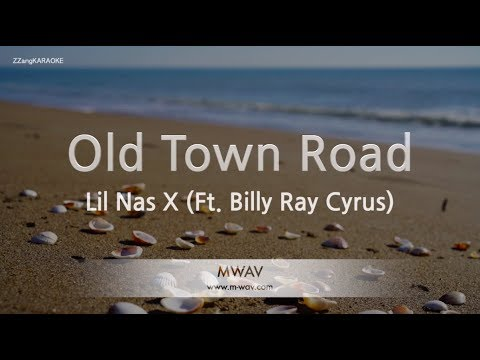 Lil Nas X-Old Town Road (Ft. Billy Ray Cyrus) (Melody) (Karaoke Version) [ZZang KARAOKE]