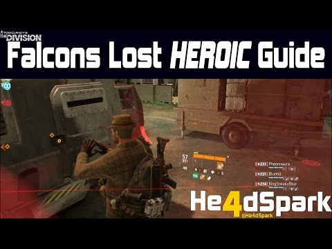 Tom Clancy's The Division™   Falcons Lost   HEROIC Mode   Ultimate strategy guide