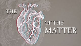Unclogging the Arteries: The Heart of the Matter | Riverwood Church