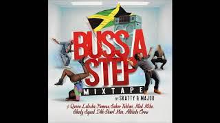 Dancehall Dancing Tunes mixtape - Buss a Step - Major & Skatty