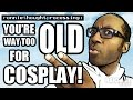 """""""RTP: YOU'RE TOO OLD TO COSPLAY!""""  (ep.1)"""