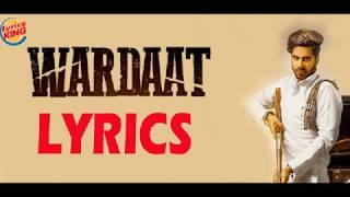 Wardaat LYRICS Singga Desi Crew Lyrics King Latest Punjabi Song 2019