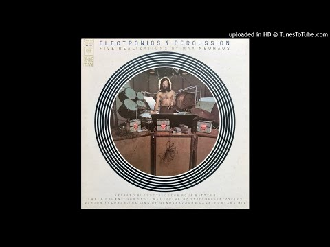 Max Neuhaus – Electronics & Percussion - Five Realizations By Max Neuhaus - Side A