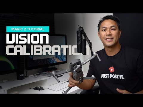 Calibrate Mavic 2 Vision Sensor And Fixing Vision System Error Tips